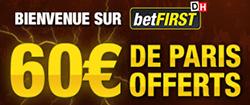 betFIRST offre 60 € de paris comme cadeau de bienvenue !