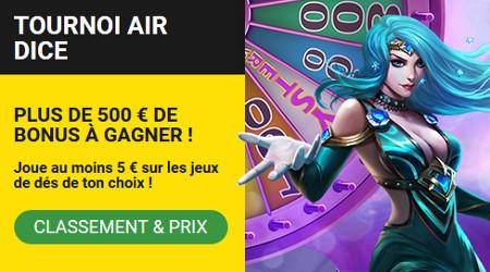500 euros de bonus à gagner avec le tournoi Air Dice