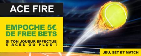 Ace Fire : 5 € de free bet si votre joueur fait au moins 5 aces