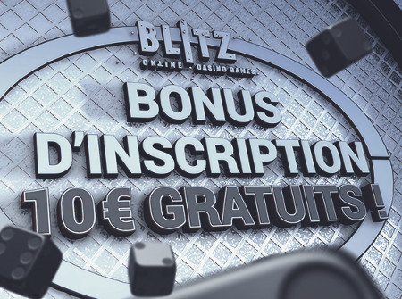 10 euros gratuits à l'inscription sur blitz.be