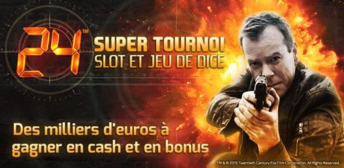 """""""24"""" Super Tournoi Slot et Jeu de Dice : 777 € pour le gagnant"""