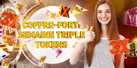 Saison du coffre-fort: Triplez vos tokens sur  chaque dépôt de 10 euros avec le casino777