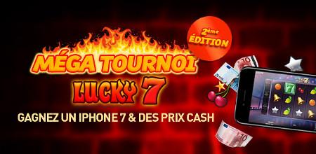 Un iPhone7, du cash et des spins gratuits à gagner lors du  tournoi Lucky7