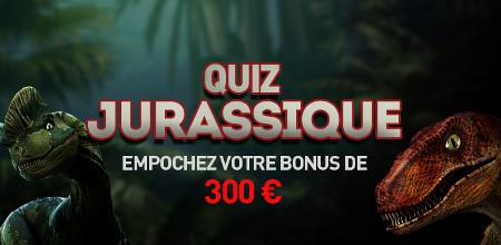 Quiz Jurassique : 300 € de bonus que Casino 777