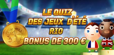 300 € de bonus à gagner lors du quizz des jeux d'été de Rio