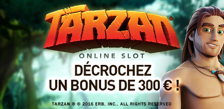 Machine à sous Tarzan au Casino777 : 300 € de bonus maximum
