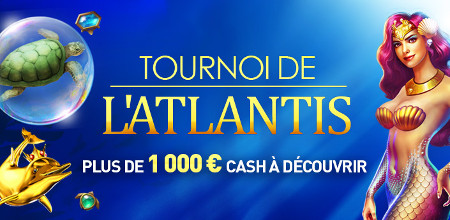 Tournoi de l'Atlantis au Casino 777