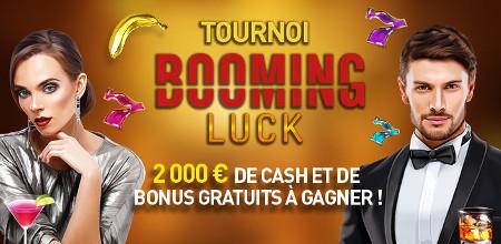 Tournoi Booming Luck: 2000 euros en cash et en bonus à  gagner