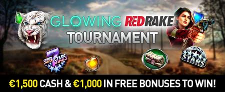 2.500 euros à gagner avec le tournoi Glowing Red Rake