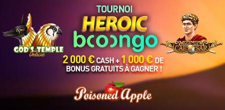 Du cash et du bonus avec le tournoi Heroic Booongo
