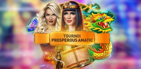 5.000 euros à gagner avec le tournoi Prosperous Amatic