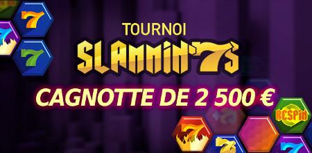 Tournoi Slammin'7's : 2.500 € à gagner au Casino777