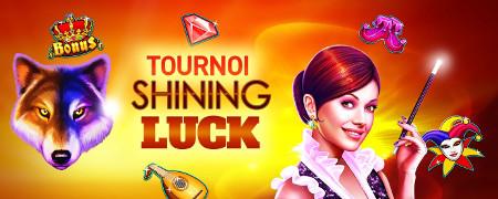 2.000 euros à se partager lors du tournoi Shining Luck