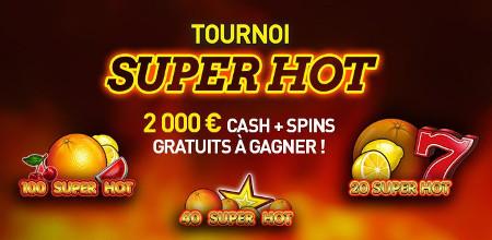 2.000 euros cash et des free spins à gagner lors du tournoi Super Hot