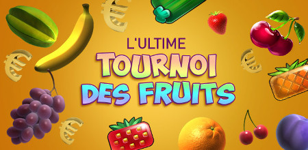 L'Ultime Tournoi des Fruits au Casino777