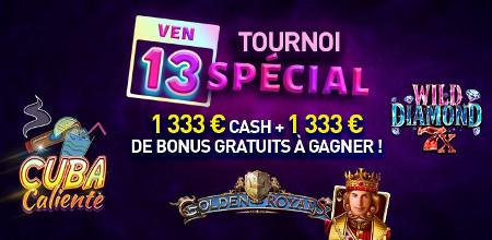 Gagnez 1.333 € en cash et 1.333 € en bonus lors du tournoi Vendredi 13