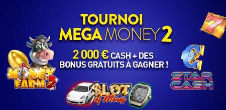 Du cash et des bonus à gagner lors du tournoi Mega Money 2