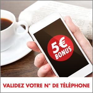 Validez votre numéro de téléphone et gagnez 5 € de bonus