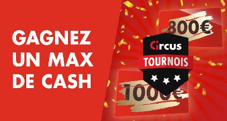 Plein de cash à gagner sur les tournois mensuels du casino Circus