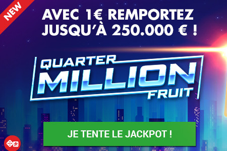Quarter Million Fruit : 250.000 � � gagner au Slot Dice du casino Circus