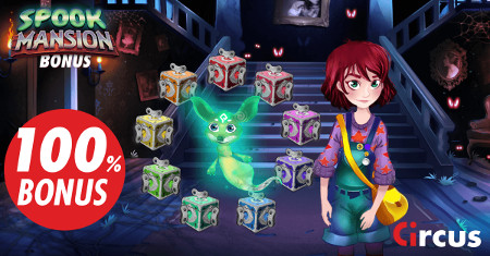 Spook Mansion Bonus : 100 % de bonus pour Halloween sur Circus.be