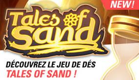Tales of Sand : Découvrez le nouveau jeu de dés de circus.be
