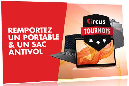 Un ordinateur et du cash à gagner lors des tournois Circus