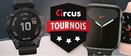 Gagnez des montres connectées avec les tournois Circus