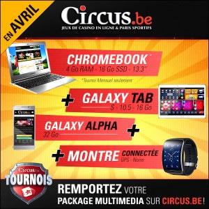 Chromebook, tablette, smartphone et montre connectée à gagner en avril sur Circus Casino