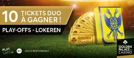 Placez un pari sur Golden Palace et gagnez des tickets Saint-Trond x KSC Lokerendu 19 mai