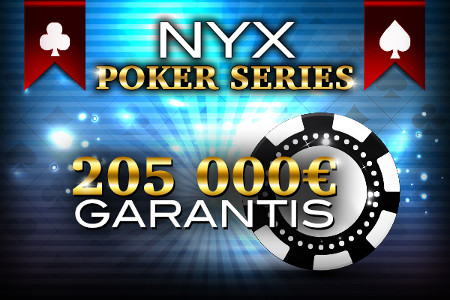 Golden Palace organise les Poker Series 205.000 € NYX