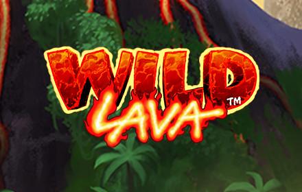 Wild Lava - Nouvelle machine à sous du casino Ladbrokes