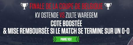 Finale Coupe de Belgique : Cote boost�e et mise rembours�e