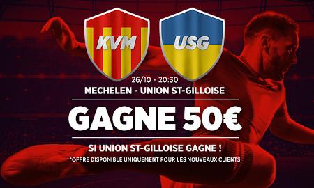 Malines x Union St-Gilloise: 5 fois votre mise si  St-Gilloise gagne avec Ladrokes