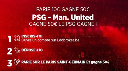 PSG x Manchester United : Gagnez 5 fois votre mise en rejoignant Ladbrokes