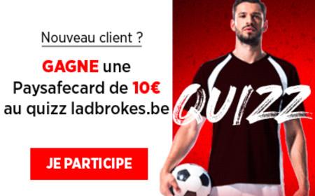 PaySafeCard de 10€ en répondant au quizz pour les nouveaux clients de Ladbrokes