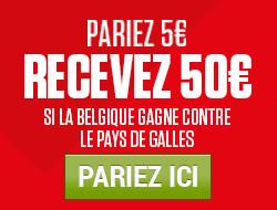 Belgique x Pays de Galles: Recevez 50 € si la Belgique gagne