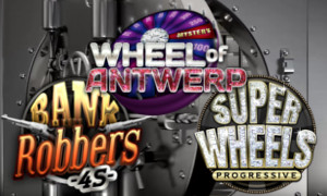 Super Wheel's  Progressive, Wheel of Antwerp et Bank Robber 3S et 4S sur LuckyGames