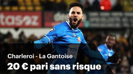 Charleroi x La Gantoise : 20 € de pari sans risque sur un buteur