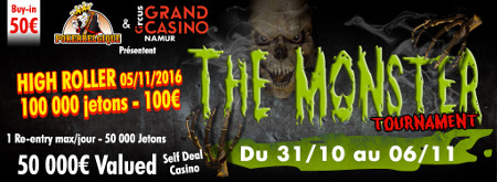 The Monster Tournament au Casino de Namur