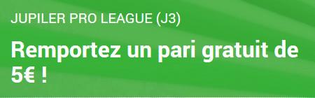 5 € de paris gratuits pour la 3e journée de Jupiler Pro League