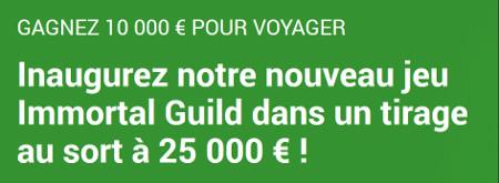 25.000 euros à se partager en jouant sur Immortal Guild au Casino Unibet