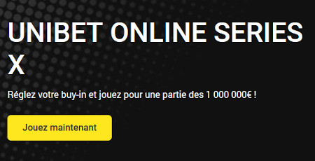 Unibet Online Series X : 1 million d'euros garantis