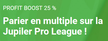 25% de plus sur le paris multiples de la Jupiler Pro League
