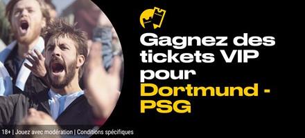 Gagnez 2 tickets VIP pour Dortmund x PSG