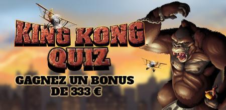333 € de bonus à gagner au Casino777 avec le quiz King Kong